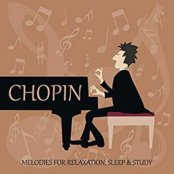 Chopin: Melodies for Relaxation, Sleep & Study, Classical Soothing Piano