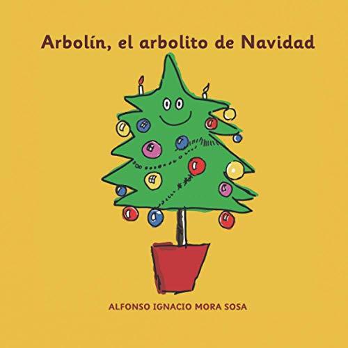 Arbolín, el arbolito de Navidad