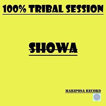 100% Tribal Session