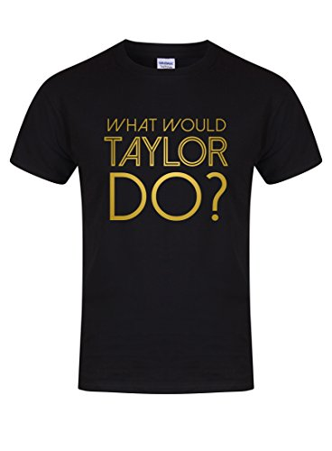 Kelham Print Unisex Slogan T-Shirt What Would Taylor Do? Black
