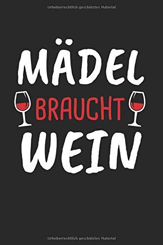 Mädel Braucht Wein: Schorle Mädel & Dubbeglas Notizbuch 6'x9' Rheinland-pfalz Geschenk für Pälzer & Pfälzer