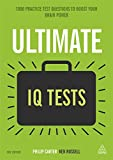 Ultimate IQ Tests: 1000 Practice Test Questions to Boost Your Brain Power - Ken Russell
