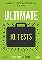 Ultimate IQ Tests: 1,000 Practice Test Questions to Boost Your Brainpower