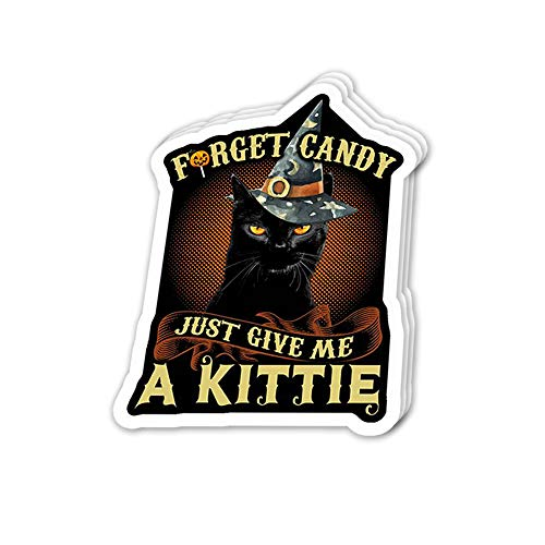 Uitee Store Cool Sticker (3 pcs/Pack, 3x4 inch) Forget Candy Just Give Me a Kitty - Cute Cat Perfect for Water Bottle,Laptop,Phone, Extra Durable Vinyl Decal