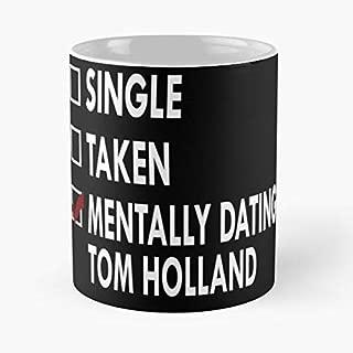Dating Tom Holland Classic Mug - 11 Oz Coffee Mug- Unique Birthday Gift The Best Gift For Holidays.