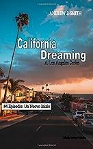 California Dreaming: A Los Angeles Series: (Vol.4) (Italian Edition)