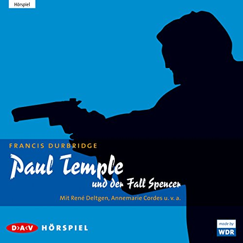 Paul Temple und der Fall Spencer audiobook cover art