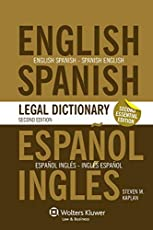 The Essential English/Spanish and Spanish/English Legal Dictionary, Second Edition Revised (English and Spanish Edition)