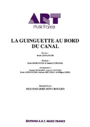 LA GUINGUETTE AU BORD DU CANAL