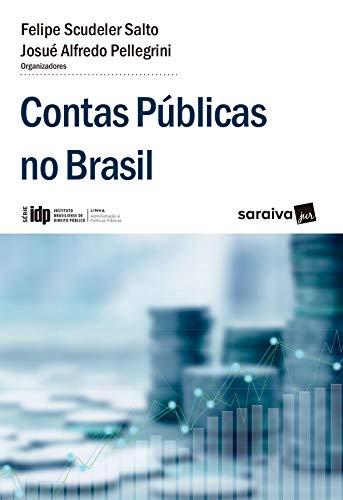 IDP - Linhas Administração e Políticas Públicas: Contas Públicas no Brasil