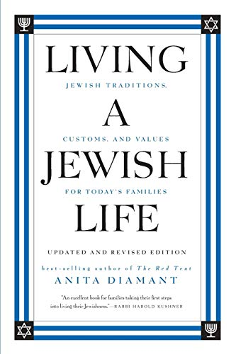 Compare Textbook Prices for Living a Jewish Life, Updated and Revised Edition: Jewish Traditions, Customs, and Values for Today's Families Revised ed. Edition ISBN 9780061173646 by Diamant, Anita,Cooper, Howard