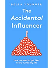 The Accidental Influencer: How My Need to Get Likes Nearly Ruined My Life
