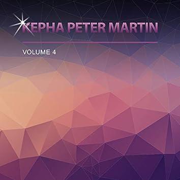 Kepha Peter Martin, Vol. 4