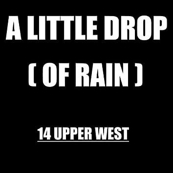A Little Drop (Of Rain)