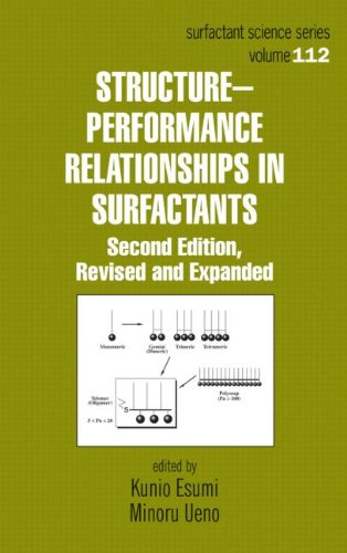 Structure-Performance Relationships in Surfactants (SURFACTANT SCIENCE SERIES)