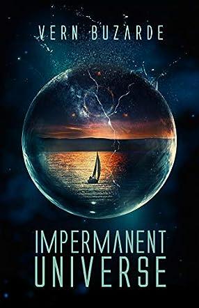 Impermanent Universe
