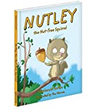 Nutley, the Nut-Free Squirrel (Hardcover)