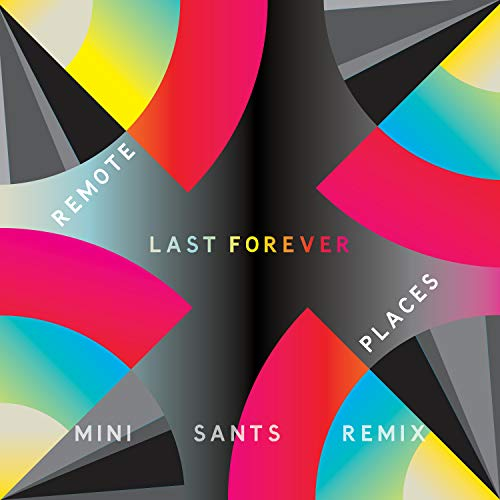 Last Forever (Mini Sants Remix)