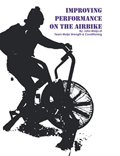 Improving Performance on the Air Bike