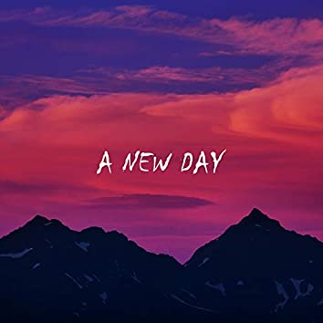 A New Day (A New Hope)