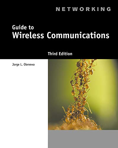 Compare Textbook Prices for Guide to Wireless Communications 3 Edition ISBN 8601421972987 by Olenewa, Jorge