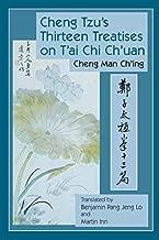 Cheng Tzu's Thirteen Treatises on T'ai Chi Ch'uan by Chen Man Ch'ing (1-Sep-2008) Paperback