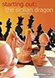 Starting Out:the Sicilian Dragon (starting Out - Everyman Chess)-Martin, Andrew Dr