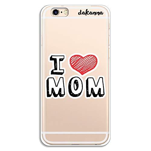 dakanna Funda para iPhone 6-6S | con Frase Te Quiero Mama | Carcasa de Gel Silicona Flexible | Fondo Transparente