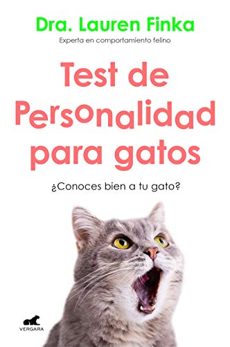 Test de personalidad para gatos: ¿Conoces bien a tu gato? (Libro práctico)