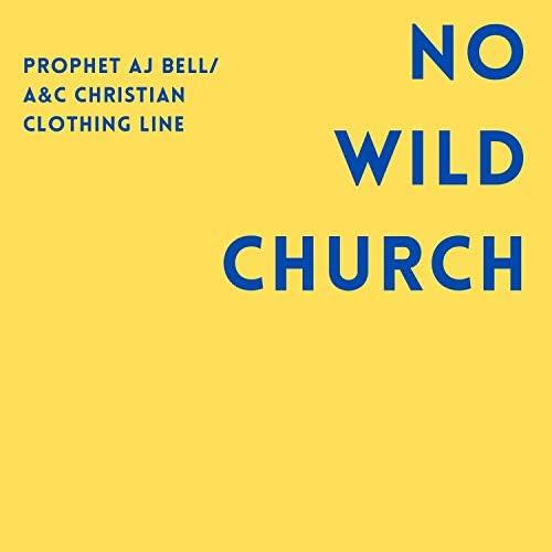 Prophet AJ Bell/A&C Christian Clothing Line
