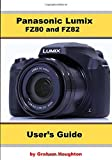 Panasonic Lumix FZ80 and FZ82 User's Guide