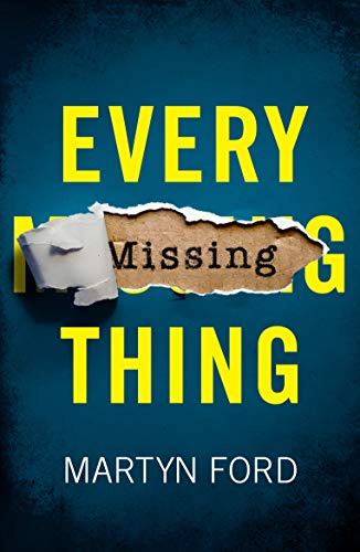 Every Missing Thing by [Martyn Ford]