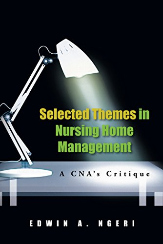 41oMlY4AzeL - Selected Themes in Nursing Home Management: A Cna's Critique