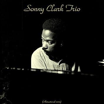 Sonny Clark Trio (feat. Max Roach, George Duvivier) [Remastered 2017]