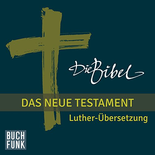 Die Bibel. Das Neue Testament audiobook cover art