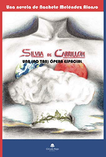 Silvia de Carrillón: Una (no tan) ópera espacial