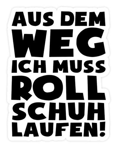 shirt-o-magic Aufkleber Rollerskates: Muss Rollschuh laufen! - Sticker - 5x5cm - Weiß