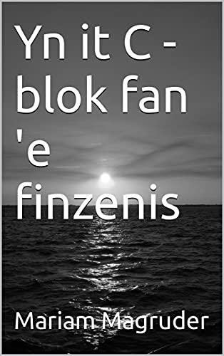 Yn it C -blok fan 'e finzenis (Frisian Edition)