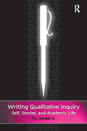 Writing Qualitative Inquiry: Self, Stories, and Academic Life (Writing Lives)