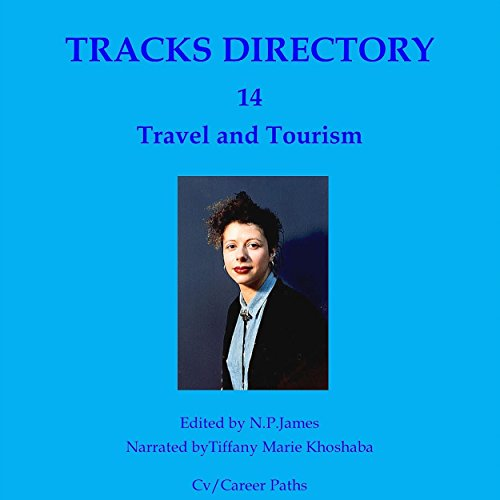 Tracks Directory Volume Fourteen: Travel and Tourism audiobook cover art