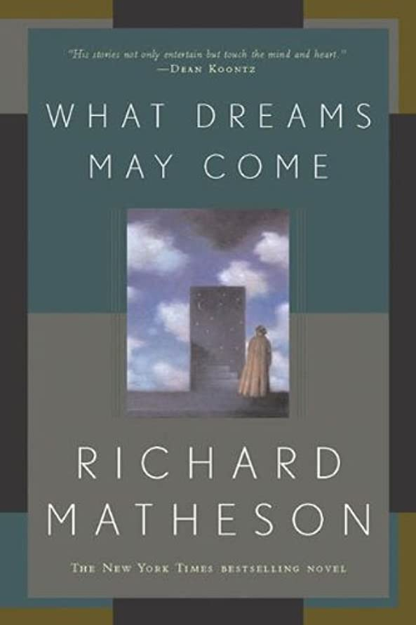 優しさしおれたシンポジウムWhat Dreams May Come: A Novel (English Edition)