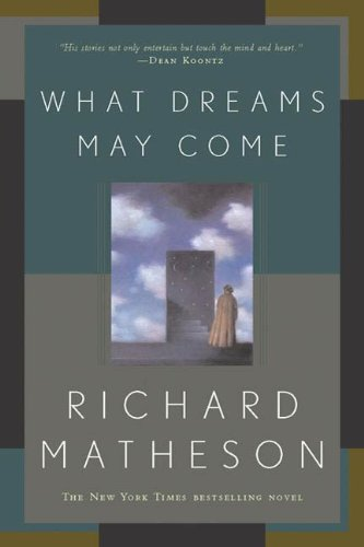 What Dreams May Come: A Novel (English Edition)
