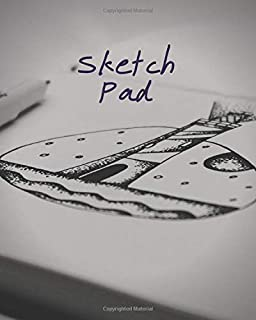 Sketch Pad: Unlined Plain Blank Paper Notebook Journal For Sketching Doodling Scribbling Writing and More