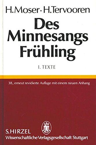 Des Minnesangs Frühling, Bd.1, Texte: Unter Benutzung der Ausgaben von Karl Lachmann und Moritz Haupt, Friedrich Vogt und Carl von Kraus