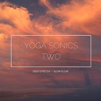 Yoga Sonics Two: Deep Stretch, Slow Flow