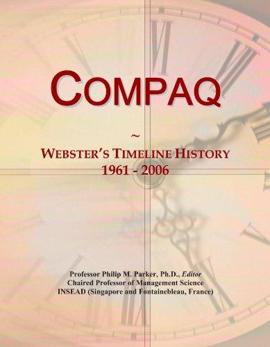 Compaq: Webster's Timeline History, 1961 - 2006