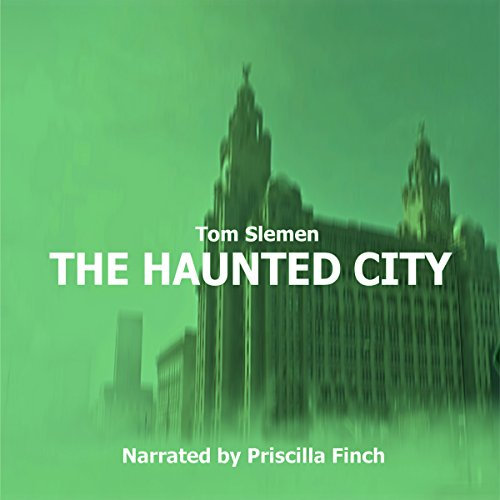 The Haunted City audiobook cover art