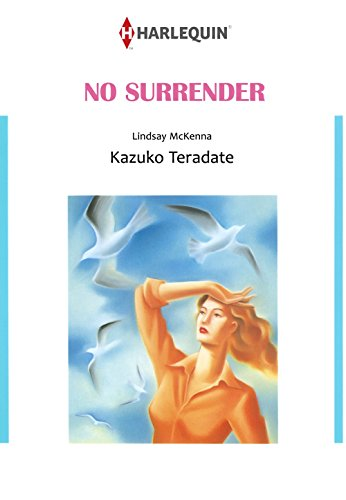 No Surrender: Harlequin comics (Morgan's Mercenaries: Love and Glory Book 2) (English Edition)