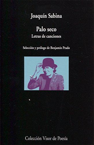 Palo seco. Letras de canciones: 1003 (visor de Poesía)