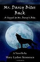 Mr. Darcy Bites Back 061572695X Book Cover